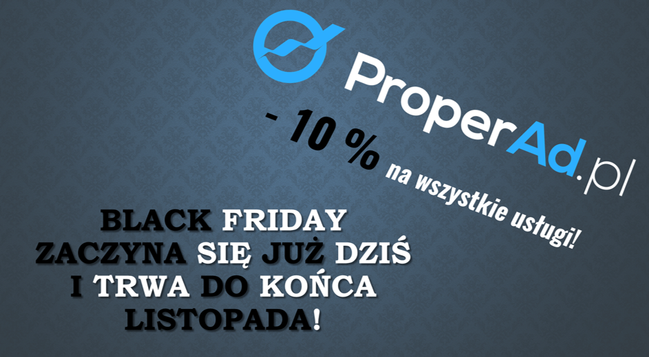 Black Friday w ProperAd.pl