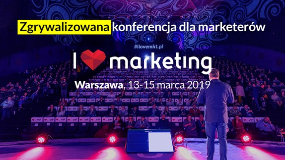 VII edycja konferencji I love Marketing